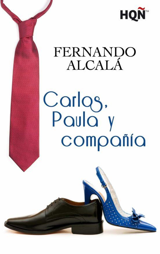 CARLOS, PAULA Y COMPAÑÍA (FINALISTA PREMIO DIGITAL) EBOOK
