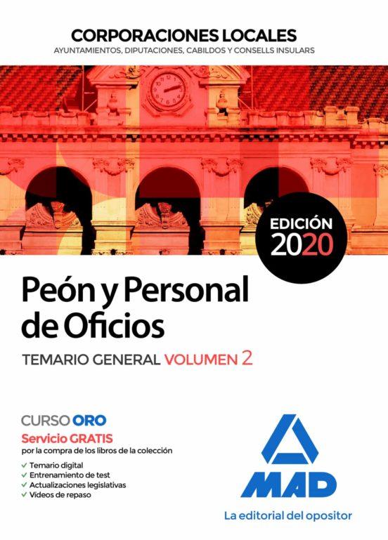 PEON Y PERSONAL DE OFICIOS DE CORPORACIONES LOCALES. TEMARIO GENERAL (VOL. 2)