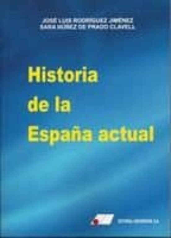 historia de la españa actual jose luis rodriguez jimenez pdf