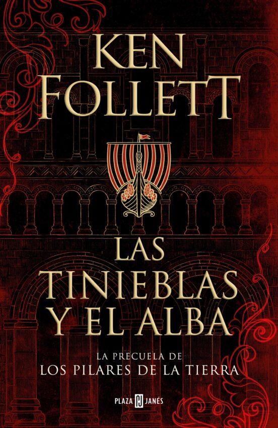LAS TINIEBLAS Y EL ALBA | KEN FOLLETT | Comprar libro 9788401022876