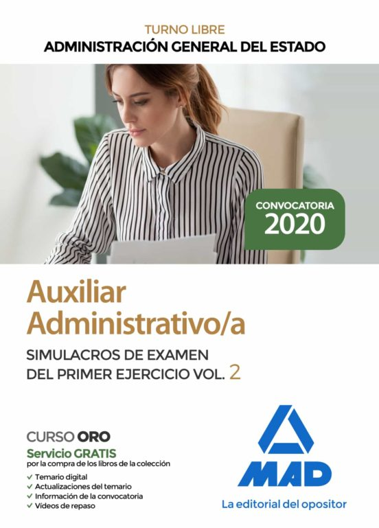 AUXILIAR ADMINISTRATIVO DE LA ADMINISTRACION GENERAL DEL ESTADO. SIMULACROS DE EXAMEN DEL PRIMER EJERCICIO 2