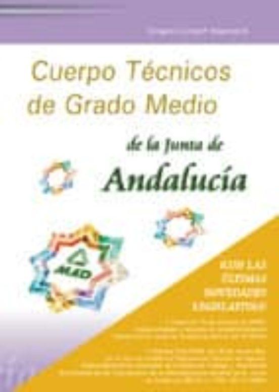 CUERPO TECNICO DE GRADO MEDIO DE LA JUNTA DE ANDALUCIA: TEMARIO C OMUN (VOL. II)