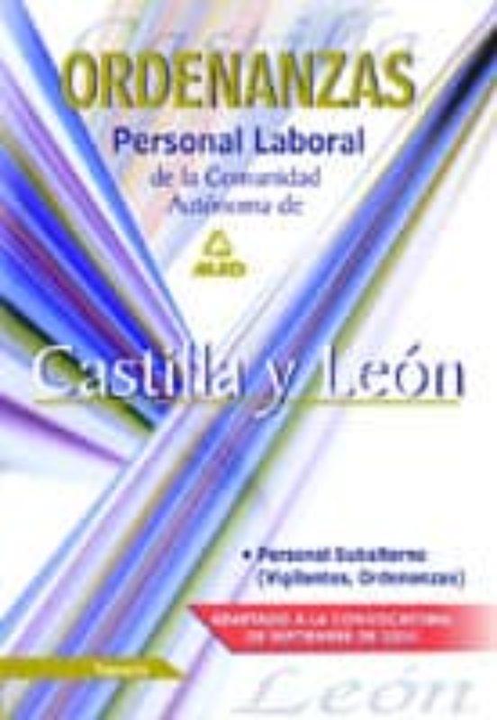 ORDENANZAS. PERSONAL LABORAL DE LA COMUNIDAD AUTONOMA DE CASTILLA Y LEON: TEMARIO