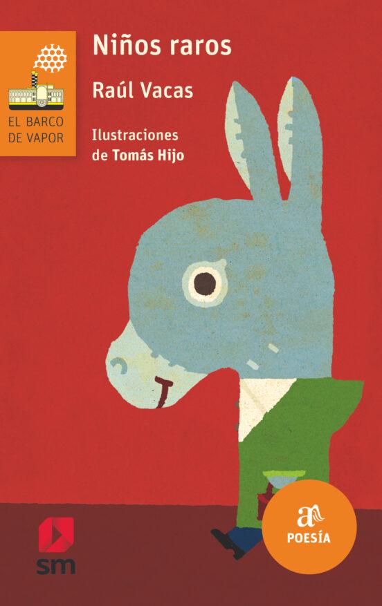 NIÑOS RAROS | RAUL VACAS POLO | Comprar libro 9788467586176