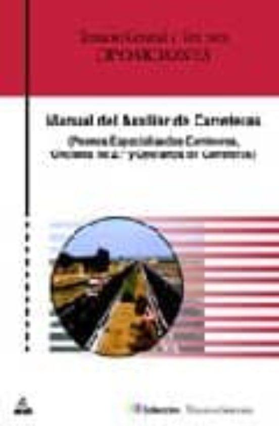 AUXILIARES DE CARRETERAS (PEONES ESPECIALIZADOS, OFICIALES 2ª Y O PERARIOS DE CARRETERAS): TEMARIO Y TEST
