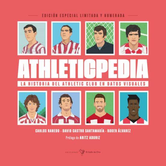 athleticpedia: la historia del athletic club en datos visuales-roger alvarez-david castro-carlos ranedo-9788416575886