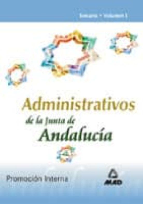 ADMINISTRATIVO DE LA JUNTA DE ANDALUCIA. PROMOCION INTERNA: TEMA RIO (VOL. I)