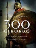 300 guerreros-andrea frediani-9788493743086