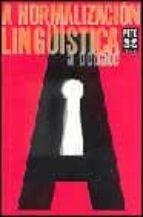 a normalizacion lingüistica a debate-9788483028896