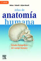 atlas de anatomia humana. estudio fotografico del cuerpo humano-j.w. rohen-9788480867436