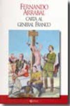 carta al general franco-fernando arrabal-9788493733186
