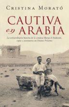 cautiva en arabia (ebook)-cristina morato-9788401390746