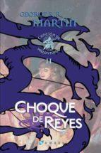 choque de reyes (ed. lujo) (cancion hielo fuego ii)-george r.r. martin-9788496208506