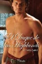 el duque de las highlans-arnette lamb-9788496952386