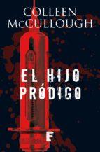 el hijo pródigo (ebook)-colleen mccullough-9788490198476