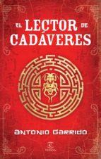 el lector de cadaveres-antonio garrido-9788467037586