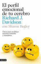 el perfil emocional de tu cerebro (ebook)-sharon begley-richard davidson-9788423327836