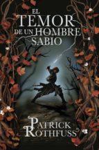 el temor de un hombre sabio (crónica del asesino de reyes 2) (ebook)-patrick rothfuss-9788401352836