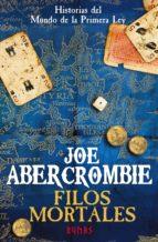 filos mortales (ebook)-joe abercrombie-9788491045236