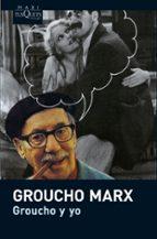 groucho y yo-groucho marx-9788483835876