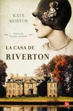 la casa de riverton-kate morton-kate morton-9788466325066