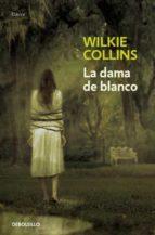 la dama de blanco-wilkie collins-9788499086316
