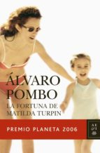 LA FORTUNA DE MATILDA TURPIN (EBOOK) + #2#POMBO, ALVARO#24493#