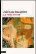la vieja sirena-jose luis sampedro-9788423336166