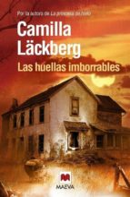 las huellas imborrables (serie fjällbacka 5)-camilla lackberg-9788415140696