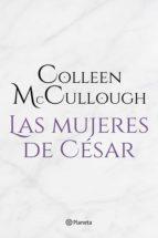 las mujeres de césar (ebook)-colleen mccullough-9788408145516