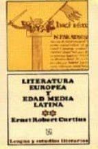 literatura europea y edad media latina (2 vols.)-ernst robert curtius-9789681655792