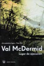 lugar de ejecucion-val mcdermid-9788479019266