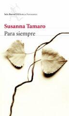 para siempre-susanna tamaro-9788432214066